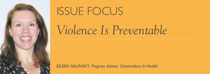 Issue Focus- Eileen Salinsky - Mar 2017: Violence