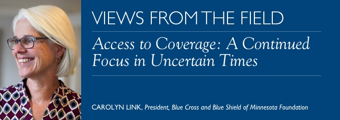 VFF - Access to Coverage: A Continued Focus in Unc