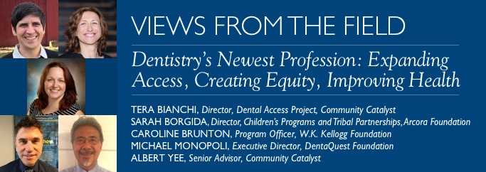 VFF: Dentistry's Newest Profession: Expanding Acce