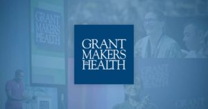 Better Health Through Better Philanthropy - Grantmakers in Health