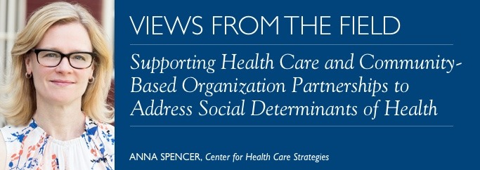 Supporting Health Care and Community-Based Organization Partnerships to Address Social Determinants of Health