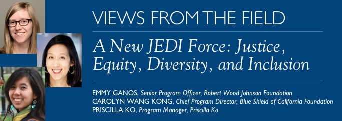 A New JEDI Force: Justice, Equity, Diversity, and Inclusion