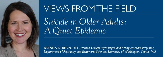 Suicide in Older Adults: A Quiet Epidemic