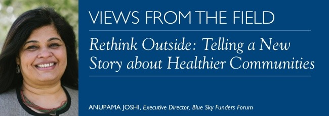 Rethink Outside: Telling a New Story about Healthier Communities