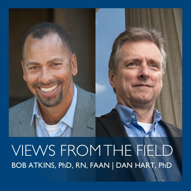 Views from the Field by Bob Atkins & Dan Hart