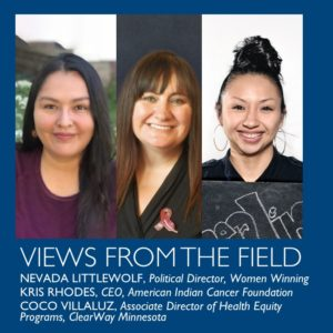 Views from the field by Nevada Littlewolf, Kris Rhodes, and CoCo Villaluz