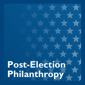 Post-Election Philanthropy